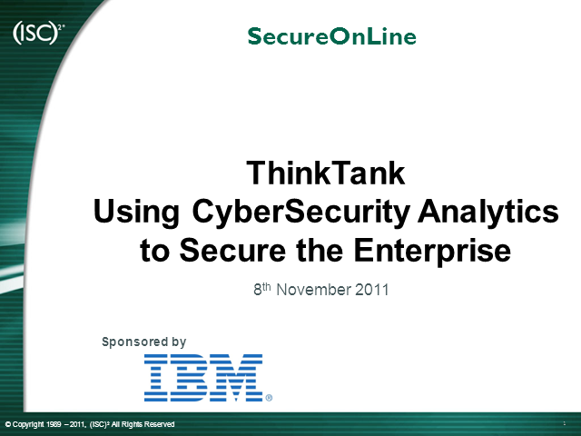 Using CyberSecurity Analytics to Secure the Enterprise