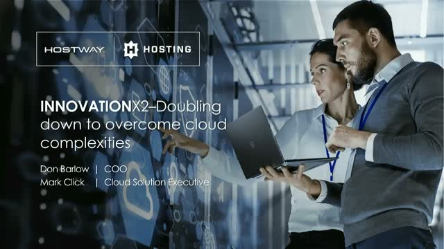 InnovationX2 – Doubling down to overcome cloud complexities