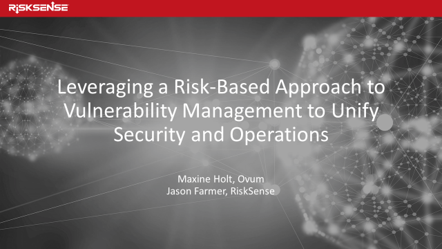 Leveraging a Risk-Based Approach to Vulnerability Management
