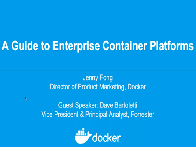Docker & Forrester Webinar - A Guide to Adopting Container Platforms