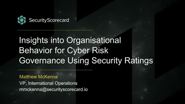 Organisational Behavior for Cyber Risk Governance Using Security Ratings
