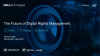 The Future of Digital Rights Management