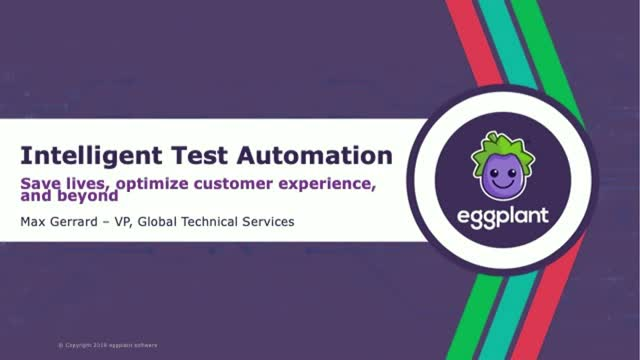 Intelligent Test Automation SAVES LIVES