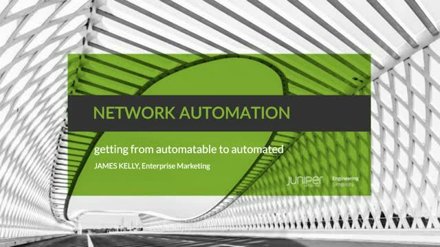 Network Automation: Getting from Automatable to Automated