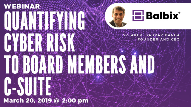 Quantifying Cyber Risk to Board Members and C-Suite