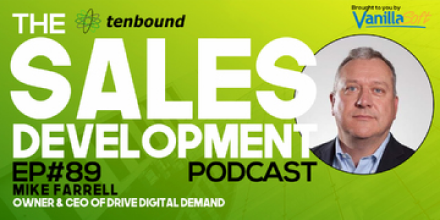 Mike Farrell - Sales Development Lessons from the Biggest Outsourced Companies