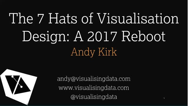 The 7 Hats of Visualisation