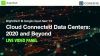 Cloud Connected Data Centers: 2020 and Beyond