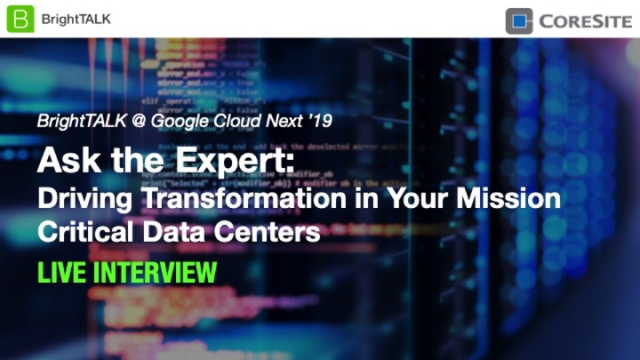 Ask the Expert: Driving Transformation in Your Mission Critical Data Centers