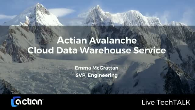 Introducing Actian Avalanche Cloud Data Warehouse Service