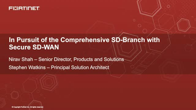 In Pursuit of the Comprehensive SD-Branch with Secure SD-WAN