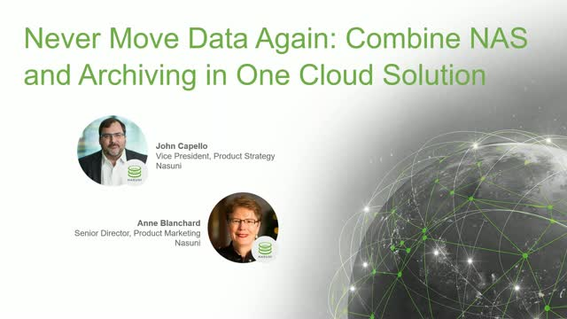 Never Move Data Again - Combine NAS & Archive in One Cloud Solution