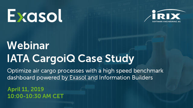 Optimize air cargo processes thanks to Exasol and Information Builders