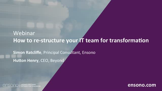 Ensono | How to restructure your IT team for transformation