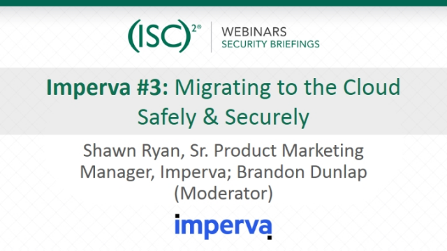 Imperva #3: Migrating to the Cloud Safely & Securely