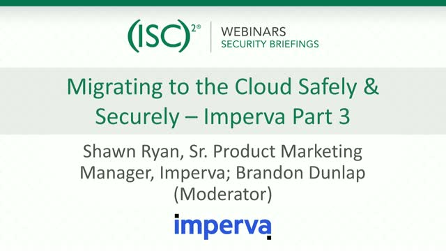 Migrating to the Cloud Safely & Securely - Imperva Part 3