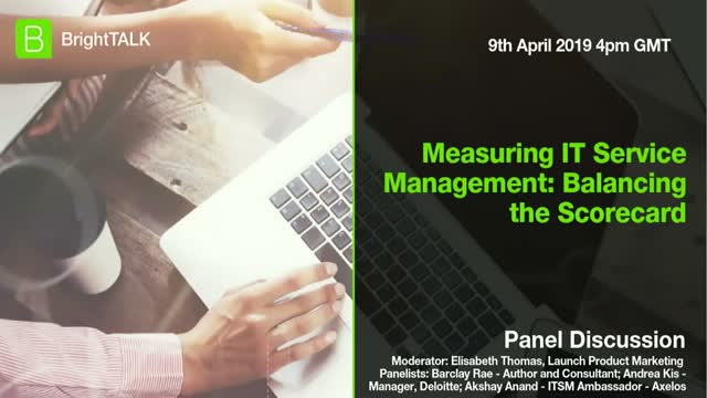 [Panel] Measuring IT Service Management: Balancing the Scorecard