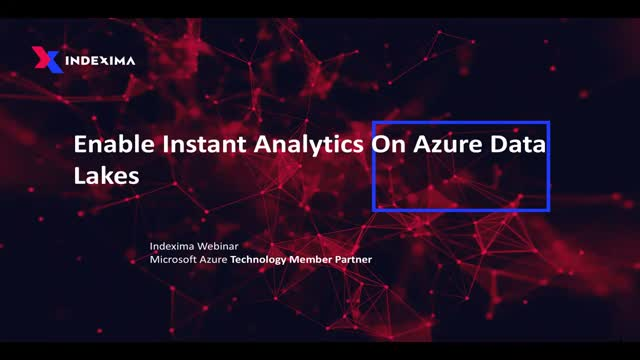 Enable Instant Analytics On Azure Data Lakes