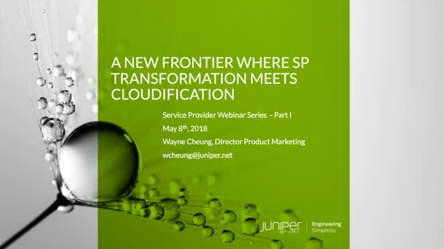 A New Frontier Where SP Transformation Meets Cloudification