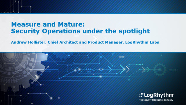 Measure and Mature: Security Operations under the spotlight