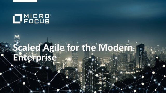 Scaled Agile for the Modern Enterprise