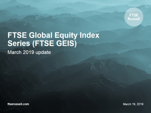 The state of global equity markets through the lens of FTSE GEIS