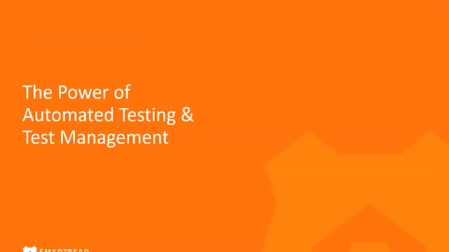 Power of Automated Testing & Test Management