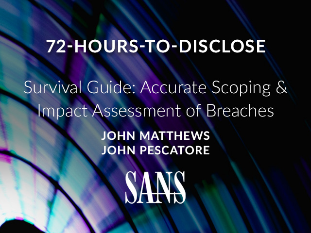 72-Hours-to-Disclose Survival Guide