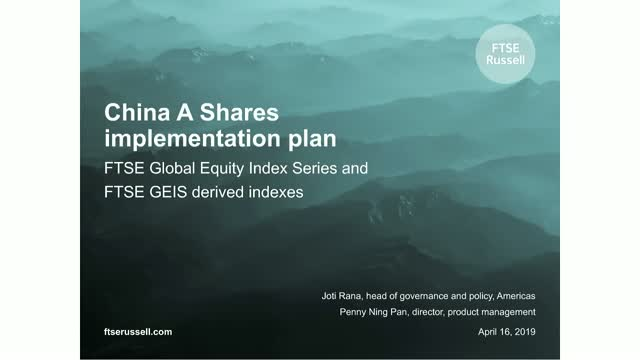 China A Shares: FTSE GEIS and derived indexes implementation plan