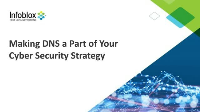 Make DNS a Part of Your Cyber Security Strategy