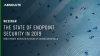 The State of Endpoint Security in 2019 | Video Panel