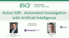 Active EDR - Automated Investigation with Artificial Intelligence