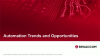 Automation Trends and Opportunities