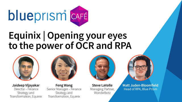 Equinix | Opening your eyes to the power of OCR and RPA