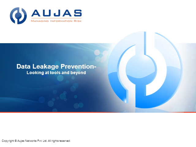 Data Leakage Prevention - A close look at DLP Technology and Beyond