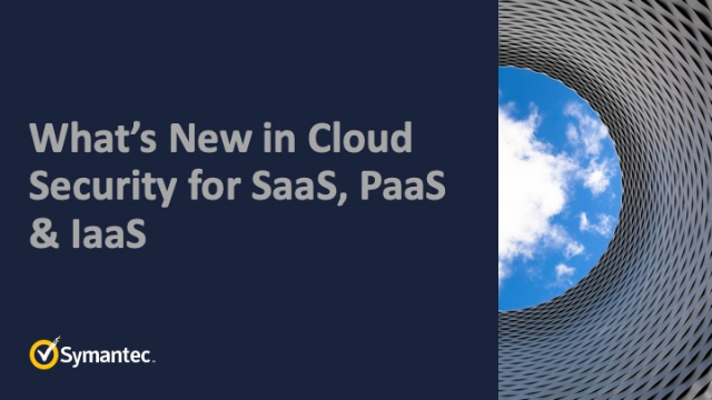 What's New in Cloud Security for SaaS, PaaS & IaaS