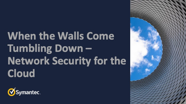 When the Walls Come Tumbling Down – Network Security for the Cloud