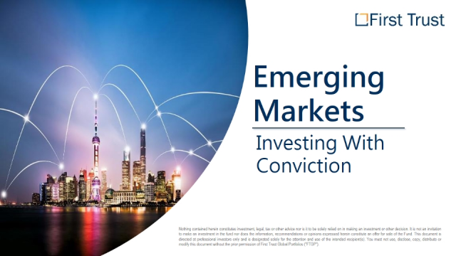 Emerging Markets: Investing With Conviction