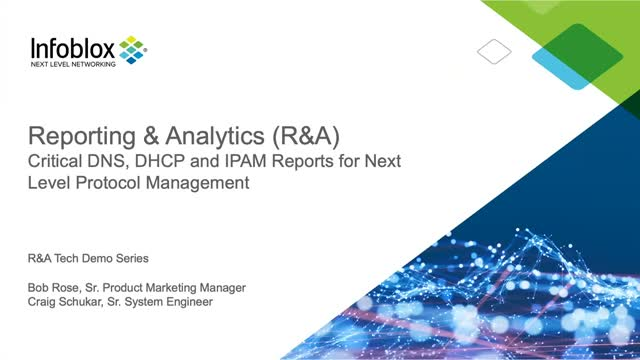 Infoblox Reporting & Analytics: Critical DDI Reports