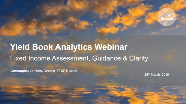 Yield Book Analytics Webinar: Fixed Income Assessment, Guidance & Clarity