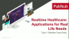 Realtime Healthcare: Applications for Real Life Needs - Diabetes Case Study