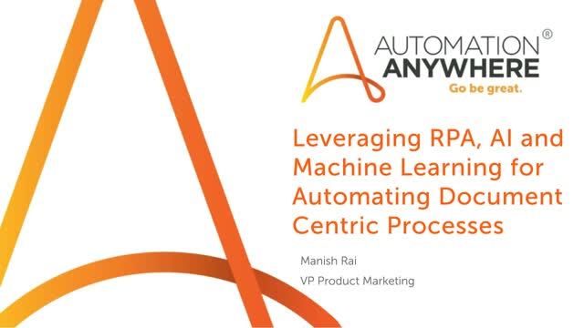 Leveraging RPA, AI & Machine Learning for Automating Document Centric Processes