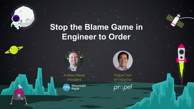 Stop the Blame Game in Engineer to Order