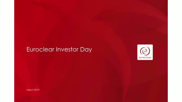 Euroclear Investor Day - March 2019