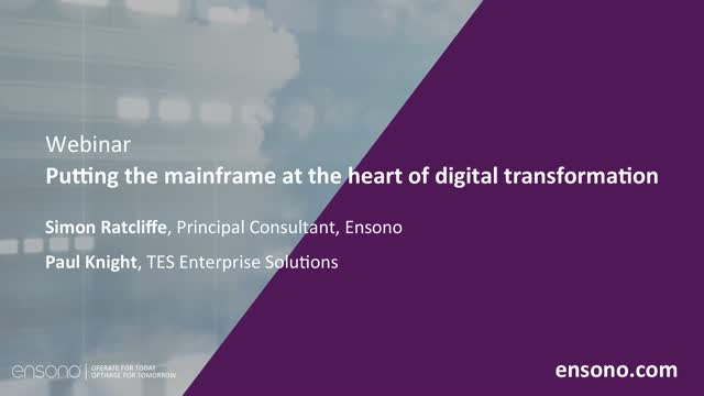 Ensono | Putting the mainframe at the heart of digital transformation