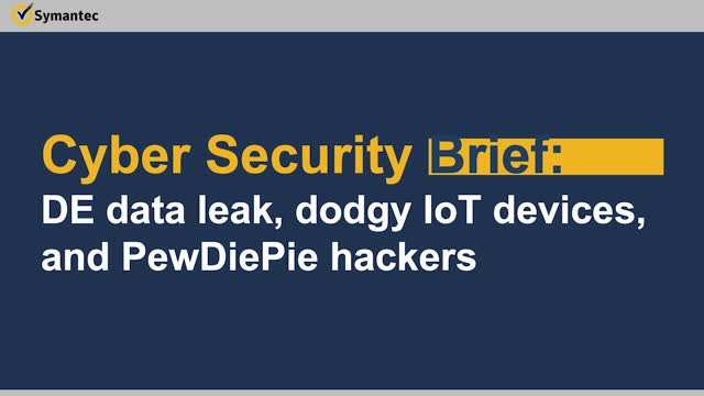 Cyber Security Brief: DE data leak, dodgy IoT devices, and PewDiePie hackers