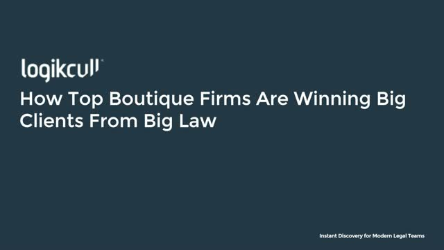 How Top Boutique Firms Are Winning Big Clients From Big Law