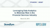 Leveraging Data Analytics to Minimize Risk in the Financial Services Industry