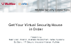 Get Your Virtual Security House in Order