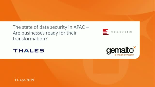 The State of Data Security in APAC: Are Businesses Ready for Transformation